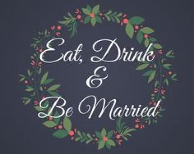 eat_drink_and_be_married