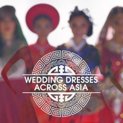 Video: Beautiful Wedding Dress Across Asia