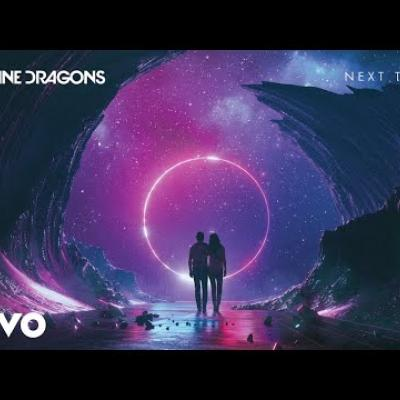Embedded thumbnail for Imagine Dragons - Next to Me