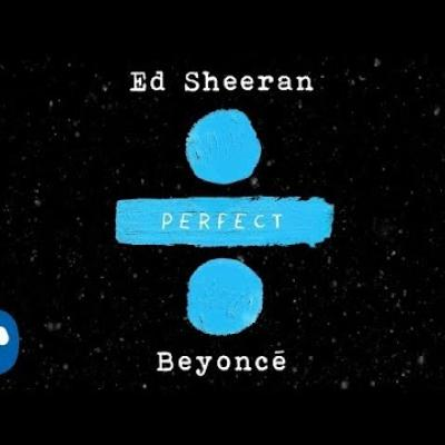 Embedded thumbnail for Beyonce and Ed Sheeran - Perfect Duet