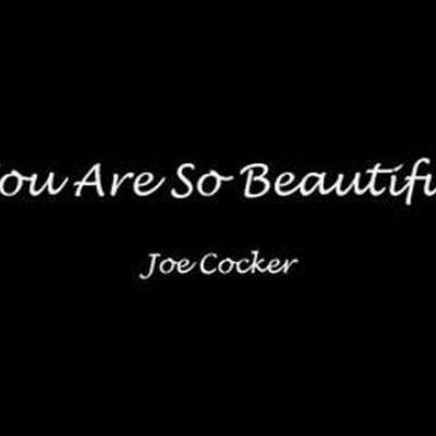 Embedded thumbnail for Joe Cocker - You Are So Beautiful