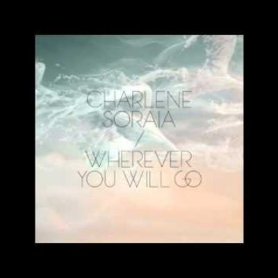 Embedded thumbnail for Charlene Soraia - Wherever You Will Go