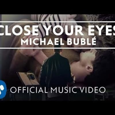 Embedded thumbnail for Michael Buble - Close Your Eyes