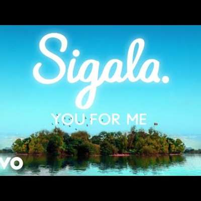 Embedded thumbnail for Sigala and Rita Ora - You For Me