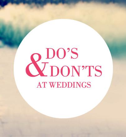 The Top Wedding Dos and Don'ts By David Tutera